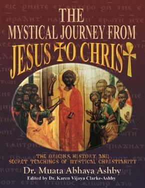 Book Mystical Journey Jesus to Christ 2002