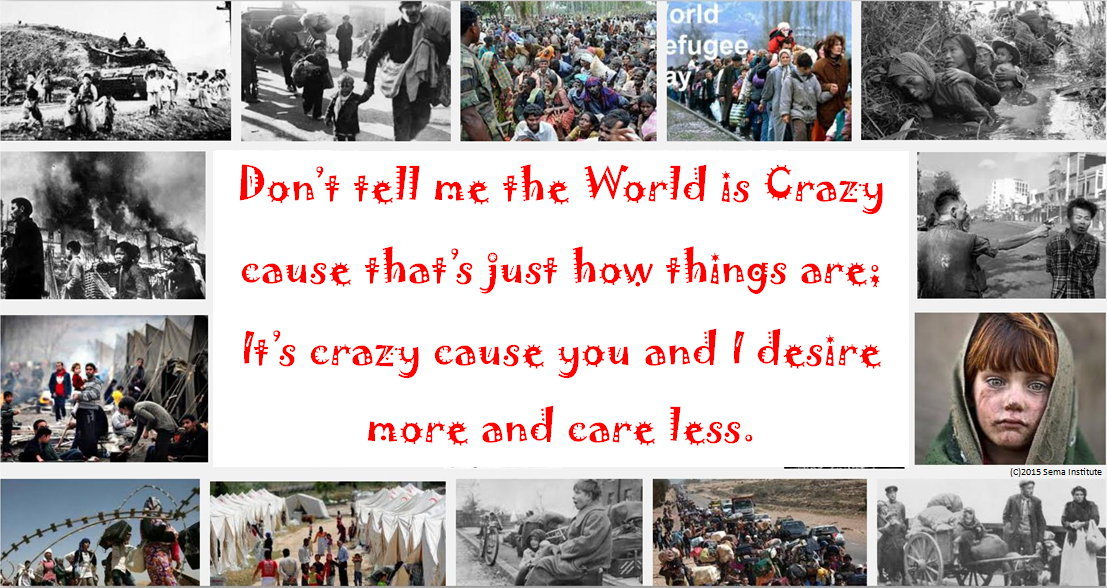 Don't tell me the World is Crazy